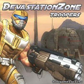 Devastation Zone Troopers v1.34 / Звёздный Спецназ v1.34 (Logo). Наш форум